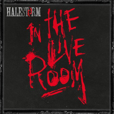 ALBUM REVIEW: HALESTORM – In The Live Room