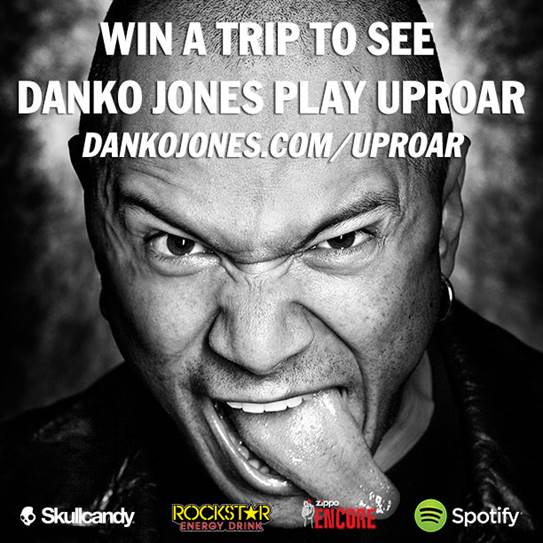 WIN A TRIP TO SEE DANKO JONES PLAY AT ROCKSTAR ENERGY UPROAR FESTIVAL!