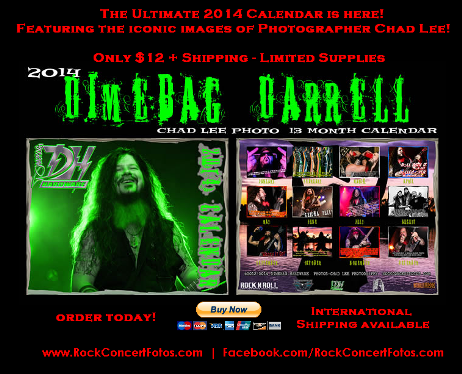 Order the Ultimate 2014 DIMEBAG DARRELL Calendar featuring the iconic images by PANTERA/DAMAGEPLAN Photographer Chad Lee!  Some never before published!  $5 from every calendar will go towards the Wayne Mills Memorial Fund for the Nashville musician who was slain in November 2013.
