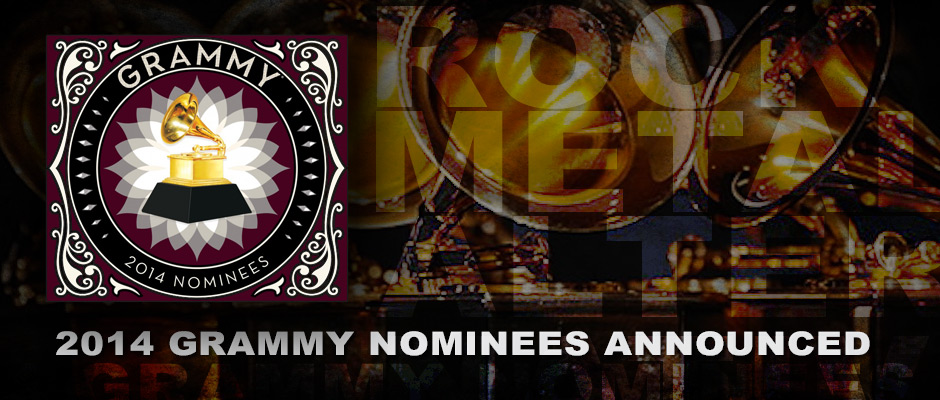 2014 GRAMMY NOMINEES ANNOUNCED! SEE WHO'S UP FOR ROCK, METAL & ALTERNATIVE!