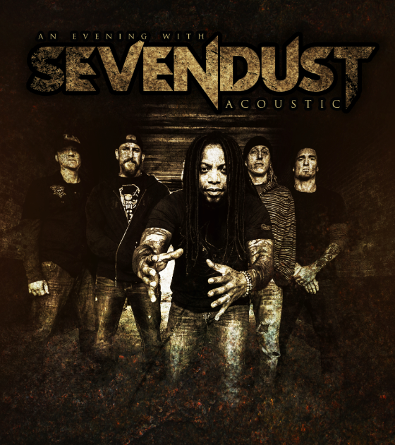 SEVENDUST TO EMBARK ON ACOUSTIC TOUR IN APRIL ALONG WITH ALBUM RELEASE