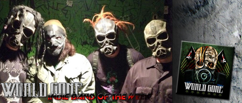 INDIE BAND OF THE WEEK: WORLD GONE
