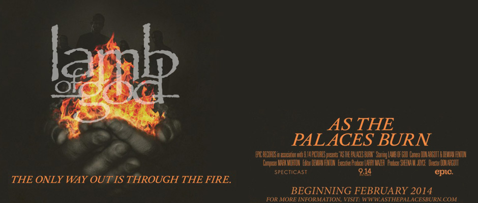 MOVIE REVIEW: LAMB OF GOD – AS THE PALACES BURN