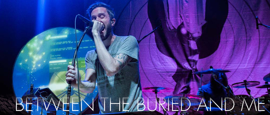 LIVE PICS: BETWEEN THE BURIED AND ME