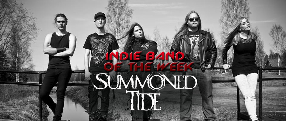 INDIE BAND OF THE WEEK: SUMMONED TIDE