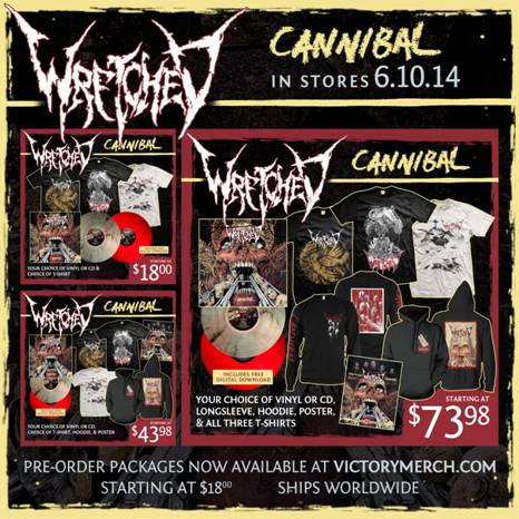 WRETCHED RELEASE CANNIBAL PRE-ORDERS, NEW TRACK, AND DIGITAL SINGLE (5/6)