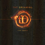 ALBUM REVIEW: The Dreaming – Rise Again