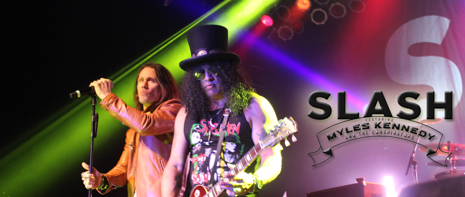 SHOW REVIEW AND LIVE PICS: SLASH AND MYLES KENNEDY AND THE CONSPIRATORS