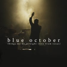 DVD REVIEW: BLUE OCTOBER – THINGS WE DO AT NIGHT