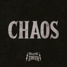 ALBUM REVIEW: UNLOCKING THE TRUTH – CHAOS