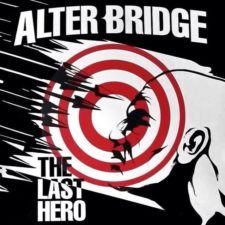 ALBUM REVIEW:  ALTER BRIDGE – THE LAST HERO