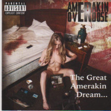 Album Review – Amerakin Overdose, The Great Amerakin Dream