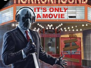 horrorhound - it's only a movie