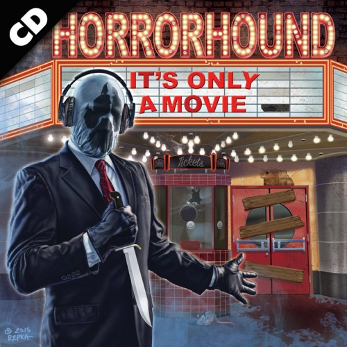 HORRORHOUND –IT'S ONLY A MOVIE