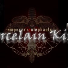 VIDEO PREMIERE: EMPERORS AND ELEPHANTS – PORCELAIN KISS