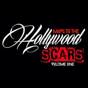 Maps to Hollywood Scars - Volume One