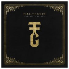 ALBUM REVIEW – Fire From the Gods: Narrative Retold
