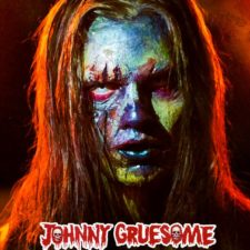Rockers Never Die In The Trailer And Poster Debut For 'Johnny Gruesome'
