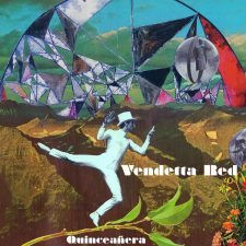 Seattle Rock Is Back With Vendetta Red's Upcoming 'Quinceañera'