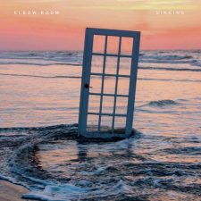 Elbow Room Releases New Single: Sinking