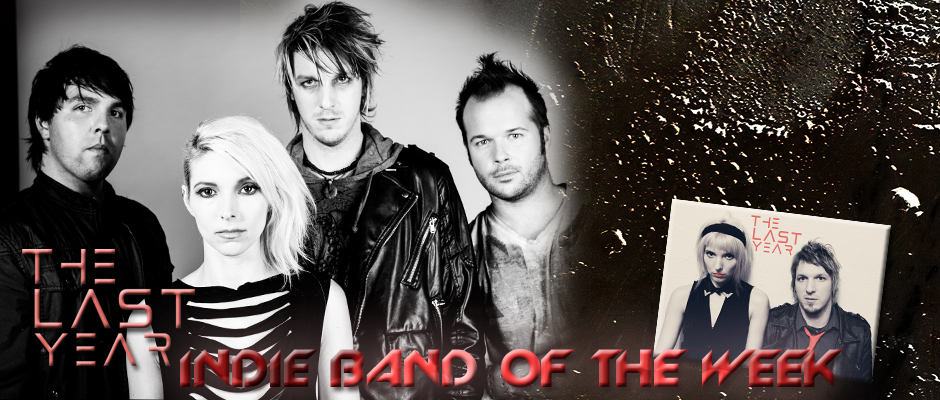 INDIE BAND OF THE WEEK: THE LAST YEAR